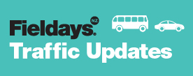 Fieldays Traffic Update