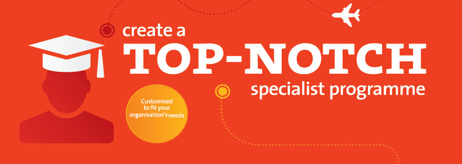 create a top notch specialist programme
